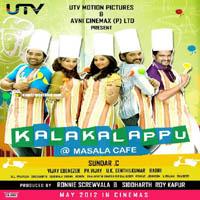 Kalakalappu @ Masala Cafe